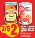 Heinz Tomato Soup or Swiss Chalet Gravy - 284 mL