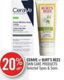 Cerave or Burt's Bees Skin Care Products