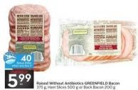 Raised Without Antibiotics Greenfield Bacon - 40 Air Miles Bonus Miles