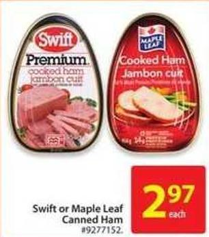 Swift or Maple Leaf Canned Ham