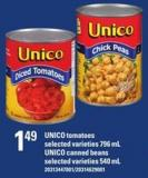 Unico Tomatoes - 796 Ml Unico Canned Beans - 540 Ml