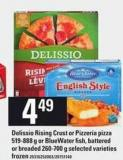 Delissio Rising Crust Or Pizzeria Pizza - 519-888 G Or Bluewater Fish - Battered Or Breaded - 260-700 G