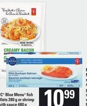 PC Blue Menu Fish Fillets - 280 G or Shrimp With Sauce - 480 G