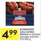 Schneiders Juicy Jumbos Wieners or Smoked Sausages Selected 375-450 g
