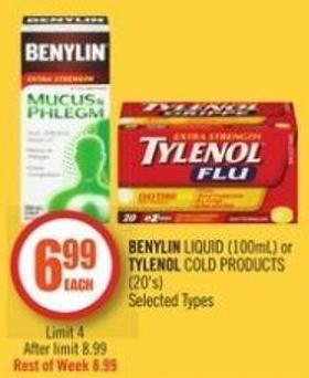 Benylin Liquid (100ml) or Tylenol Cold Products (20's)