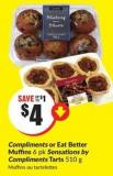 Compliments or Eat Better Muffins 6 Pk Sensations By Compliments Tarts 510 g