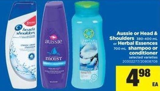 Aussie Or Head & Shoulders - 380-400 mL Or Herbal Essences - 700 mL Shampoo Or Conditioner