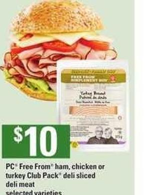 PC Free From Ham - Chicken Or Turkey Club Pack - Deli Sliced - Deli Meat - 375-400 g