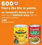 Campbell's Ready To Eat 540 Ml Or Habitant Soup 796 Ml