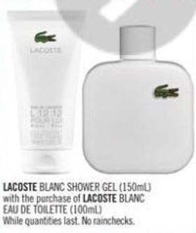 Lacoste Blanc Shower Gel (150ml) With The Purchase of Lacoste Blanc Eau De Toilette (100ml)