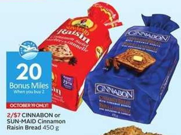 Cinnabon or Sun-maid Cinnamon Raisin Bread-20 Air Miles Bonus Miles