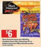 Black Diamond Cheese Bars - 400/450 G Shredded Cheese - 340 G Cheestrings - 16's Or Galbani Cheese Bars - 500 G