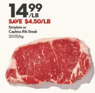 Striploin or  Capless Rib Steak