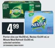 Perrier Slim Can - 10x250 Ml - Nestea - 12x341 Ml Or Minute Maid Refresh - 12x355 Ml