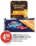 Kraft Singles (22's) or Cracker Barrel Natural Cheese Slices (12's)