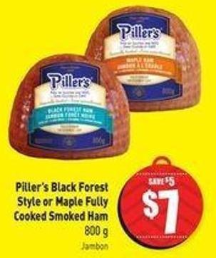 Piller's Black Forest Style or Maple Fully Cooked Smoked Ham 800 g Jambon