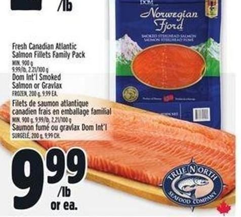 Fresh Canadian Atlantic Salmon Fillets Family Pack Min. 900 G Dom Int'l Smoked Salmon Or Gravlax Frozen - 200 G