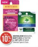 Mentholatum Medicated - Burt's Bees Lip Butter or Soft Lips Lip Balm