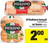 D'italiano Bread 600/675 G Or Buns 4-8's