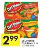 Del Monte Fruit Bowls 4 Pk 107-112.5 mL