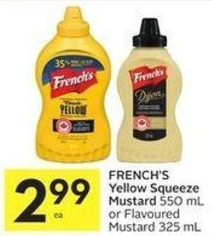 French's Yellow Squeeze Mustard 550 mL or Flavoured Mustard 325 mL