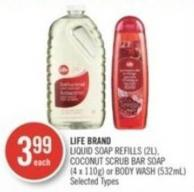 Life Brand Liquid Soap Refills (2l) - Coconut Scrub Bar Soap (4 X 110g) or Body Wash (532ml)