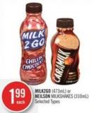 Milk2go (473ml) or Neilson Milkshakes (310ml)