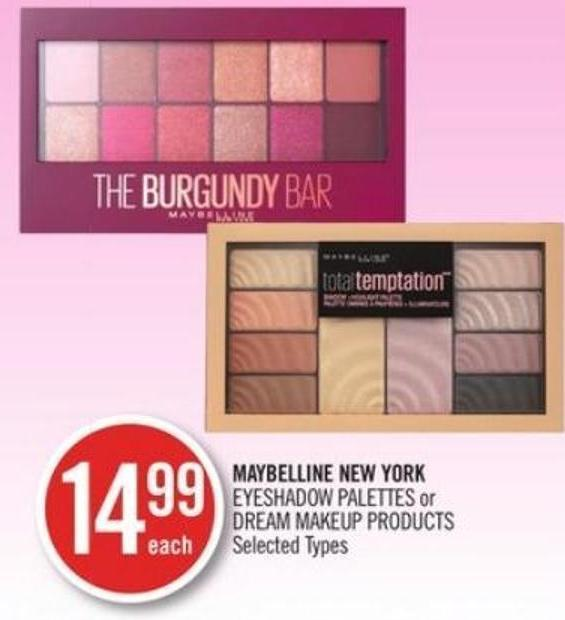 Maybelline New York Eyeshadow Palettes or Dream Makeup Products