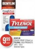 Benylin Cough Syrup (250ml) or Tylenol Cold Products (40's - 50's)