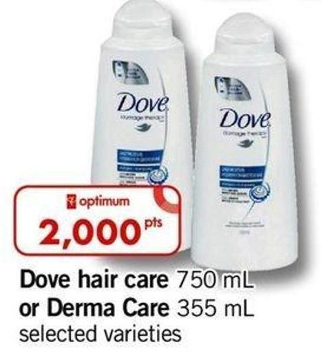 Dove Hair Care 750 Ml Or Derma Care 355 Ml