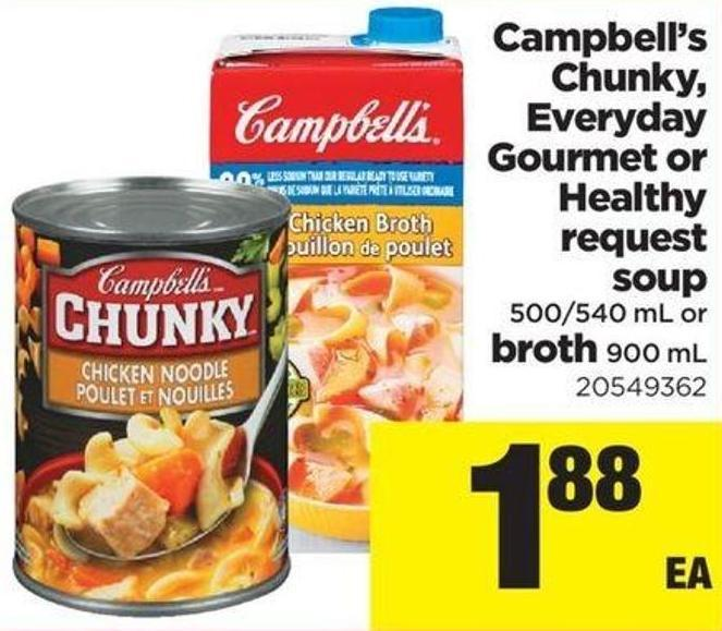 Campbell's Chunky - Everyday Gourmet Or Healthy Request Soup - 500/540 mL Or Broth - 900 mL
