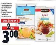 Irresistibles Or Selection Broth 900 ml  Or 2.39 Ea.