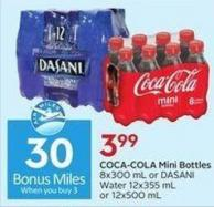 Coca-cola Mini Bottles 8x300 mL or Dasani Water 12x355 mL or 12x500 mL - 30 Air Miles Bonus Miles