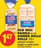Old Mill Bagels 6's or Dinner Rolls Rolls 10's