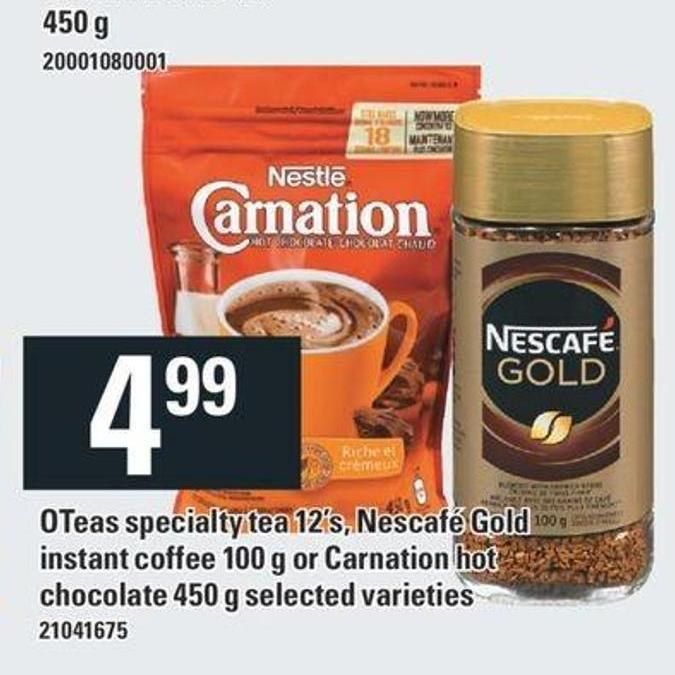 Oteas Specialty Tea 12's - Nescafé Gold Instant Coffee 100 G Or Carnation Hot Chocolate 450 G