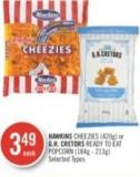 Hawkins Cheezies (420g) or Gh. Cretors Ready To Eat Popcorn (184g - 213g)