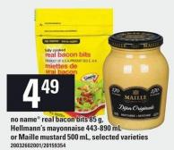 No Name Real Bacon Bits 85 G - Hellmann's Mayonnaise 443-890 Ml Or Maille Mustard 500 Ml