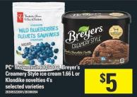 PC Frozen Fruit 400/600 g - Breyer's Creamery Style Ice Cream 1.66 L Or Klondike Novelties 4's
