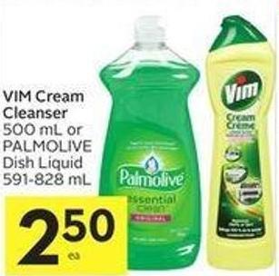 Vim Cream Cleanser 500 mL or Palmolive Dish Liquid 591-828 mL