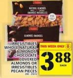 Irresistibles Whole Natural Almonds - Chocolate Covered Almonds Or Irresistibles Pecan Pieces