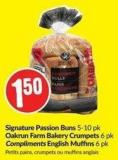 Signature Passion Buns 5-10 Pk Oakrun Farm Bakery Crumpets 6 Pk Compliments English Muffins 6 Pk