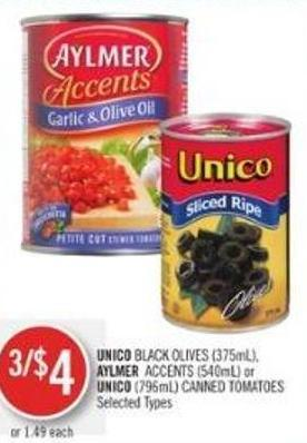 Unico Black Olives (375ml) - Aylmer Accents (540ml) or Unico (796ml) Canned Tomatoes