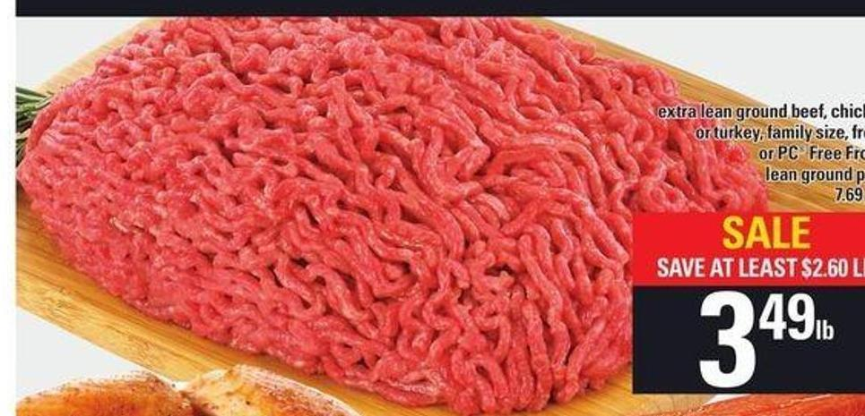 Extra Lean Ground Beef - Chicken Or Turkey Family Size - Fresh Or PC Free From Lean Ground Pork