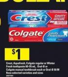 Crest - Aquafresh - Colgate Regular Or Winter Fresh Toothpaste - 60-95 Ml - Oral-b Or Colgate Manual Toothbrush Each Or Oral-b - 50 M Floss