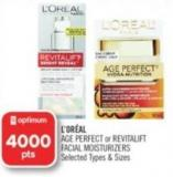 L'oréal Age Perfect or Revitalift Facial Moisturizers