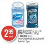Dove Bar Soap (2 X 113g) - Secret Invisible (45g) or Degree (85g) Antiperspirant/deodorant
