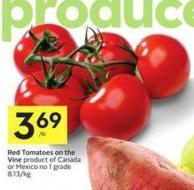 Red Tomatoes On The Vine Product of Canada or Mexico No 1 Grade