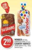 Wonder Hot Dog - Hamburger Buns (12's) or Country Harvest Grains Bread (570g - 600g)