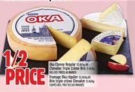 Oka Cheese Regular 22.45/kg Or Chevalier Triple Crème Brie 21.45/kg