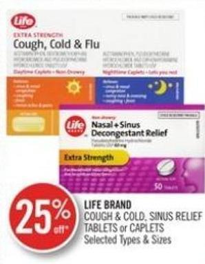 Life Brand Cough & Cold - Sinus Relief Tablets or Caplets